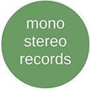Mono Stereo Records